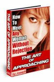 The Art Of Approaching